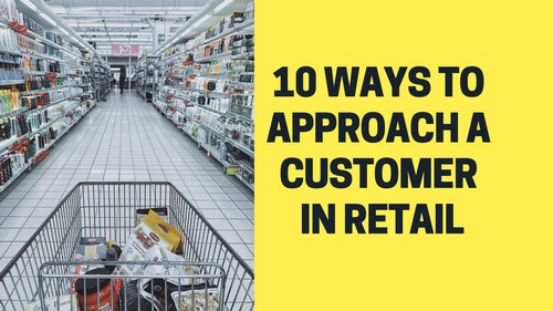 Approach A Customer In Retail - 1