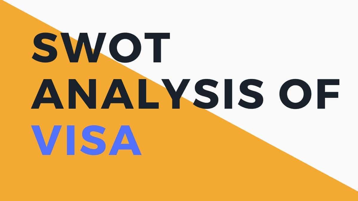 SWOT analysis of VISA - 3