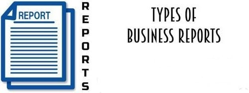 Types of Business Reports - 1