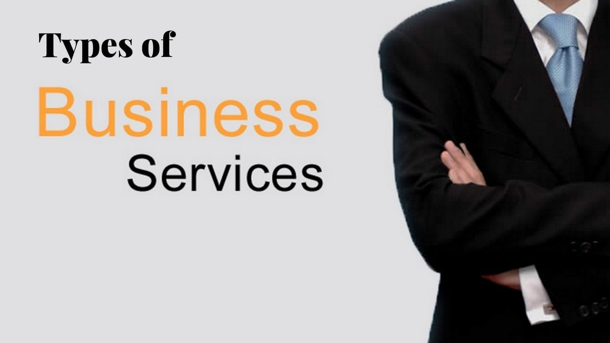 14 Types of Business Services