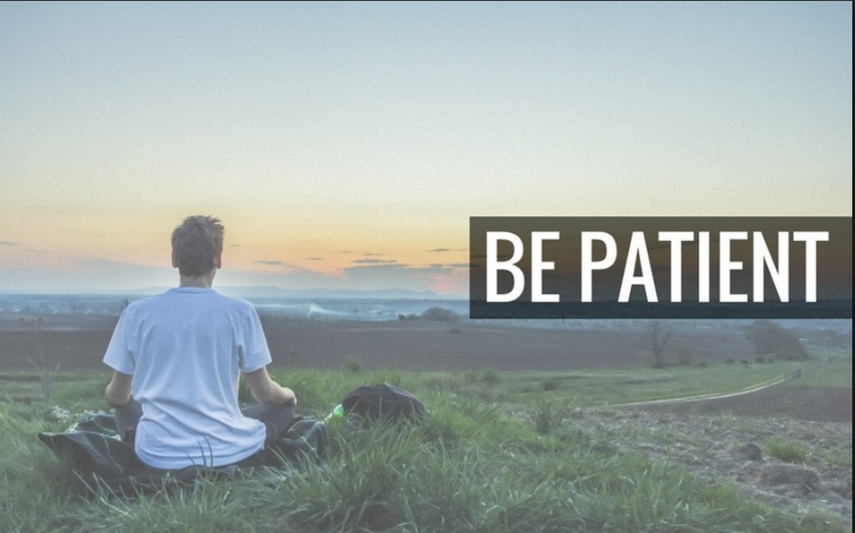 How To Be Patient? 10 Ways To Learn Patience