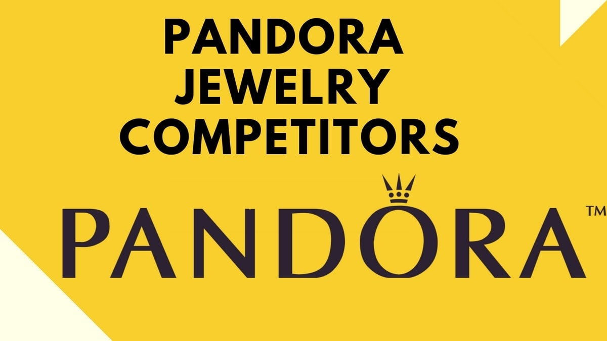 Top 10 Pandora jewelry Competitors