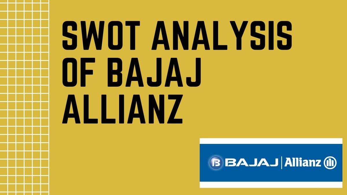 SWOT Analysis of Bajaj Allianz