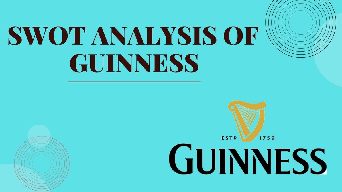 SWOT Analysis of Guinness - 3