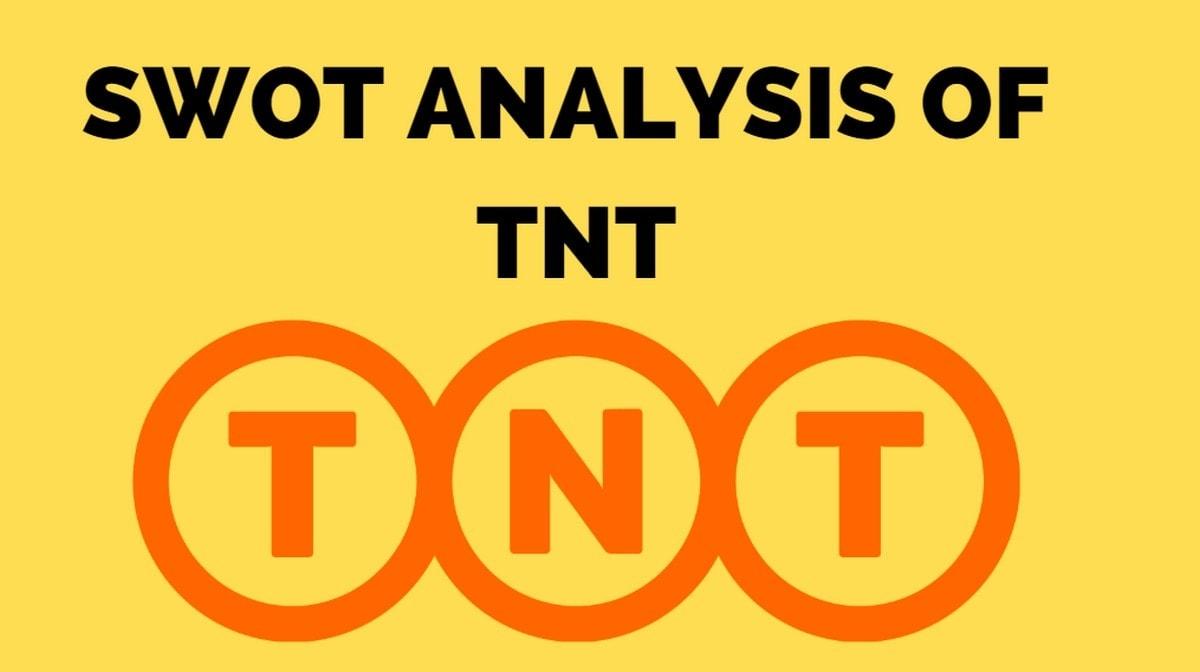 SWOT Analysis of TNT - 3
