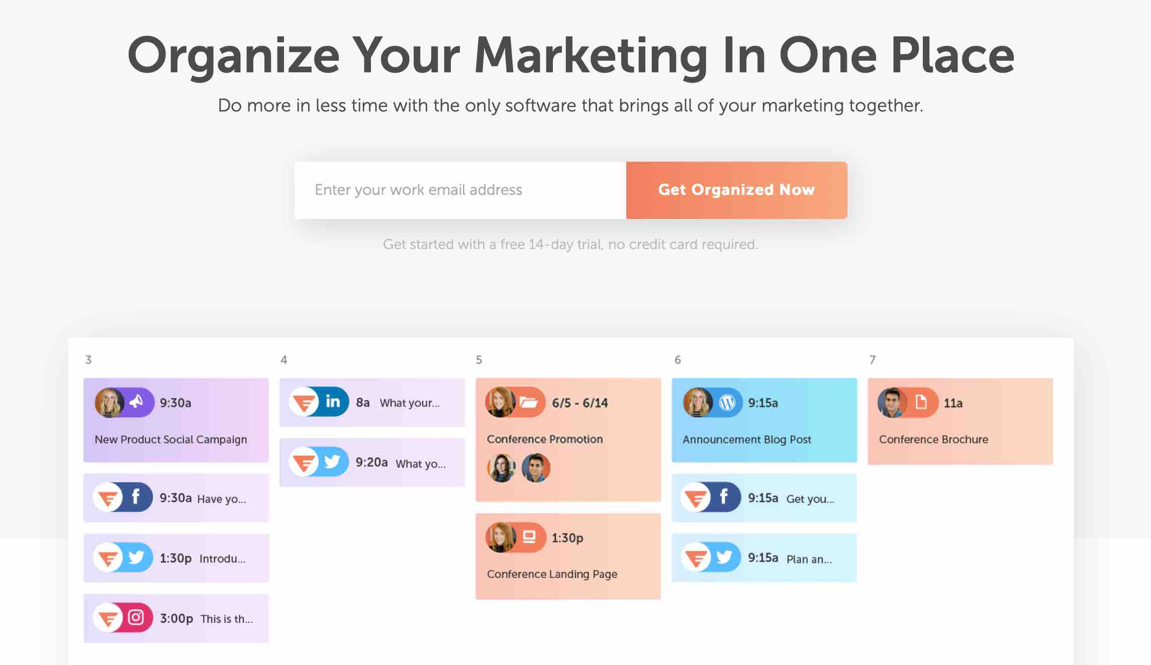 Organize Your Marketing In One Place