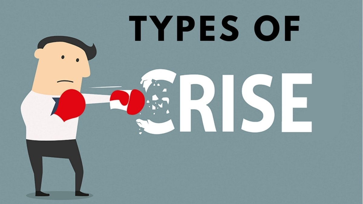 8 Different Types Of crisis