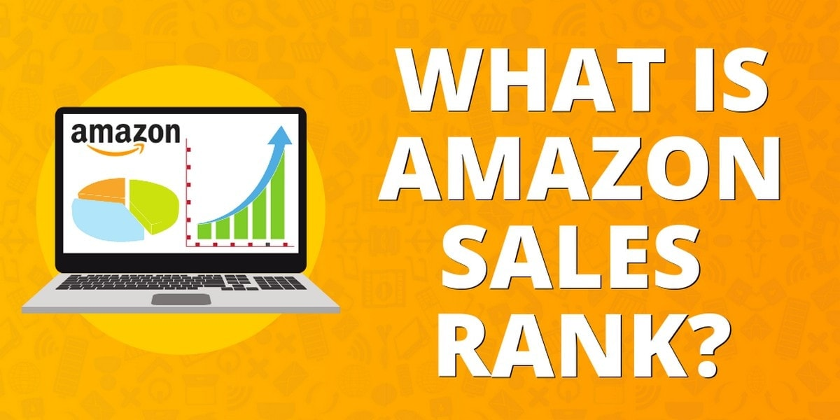 What is Amazon's Sales Rank and Why is it Important?