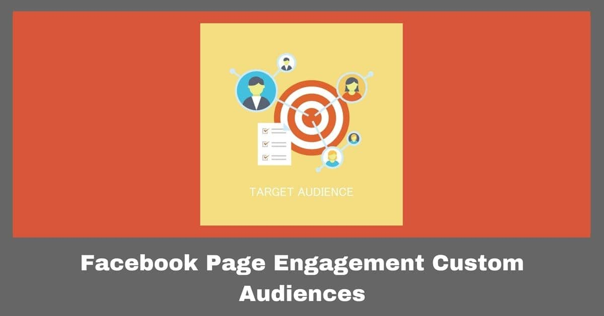 How to use Facebook Page Engagement Custom Audience?