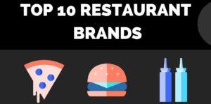Top Restaurant Brand - 10