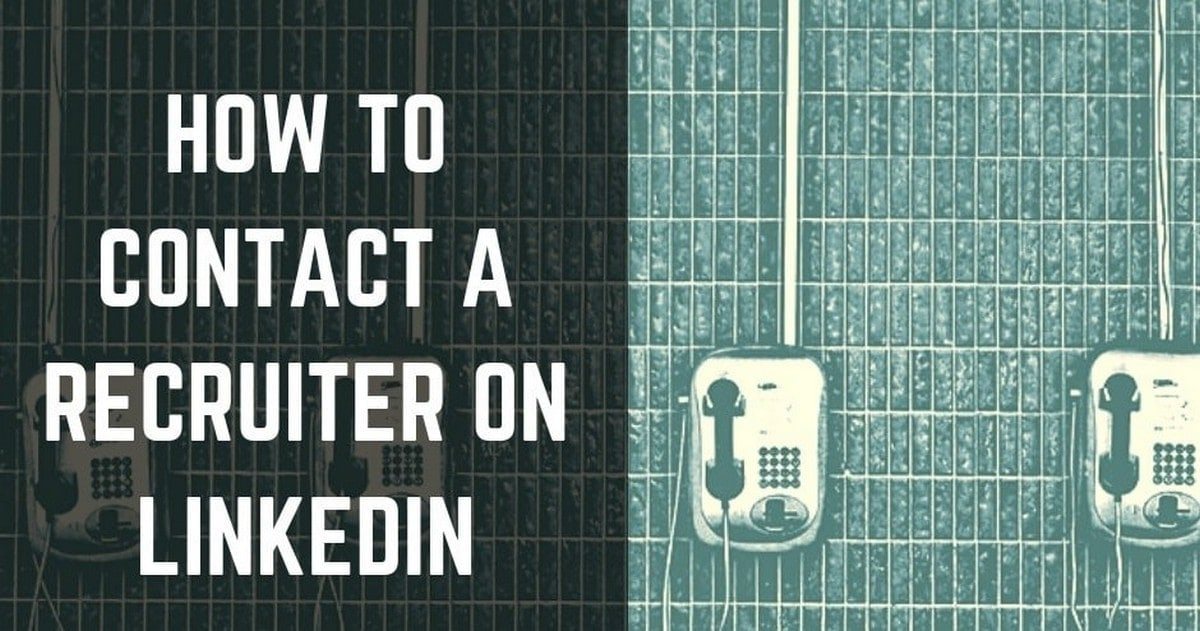 How To Approach A Recruiter On LinkedIn?