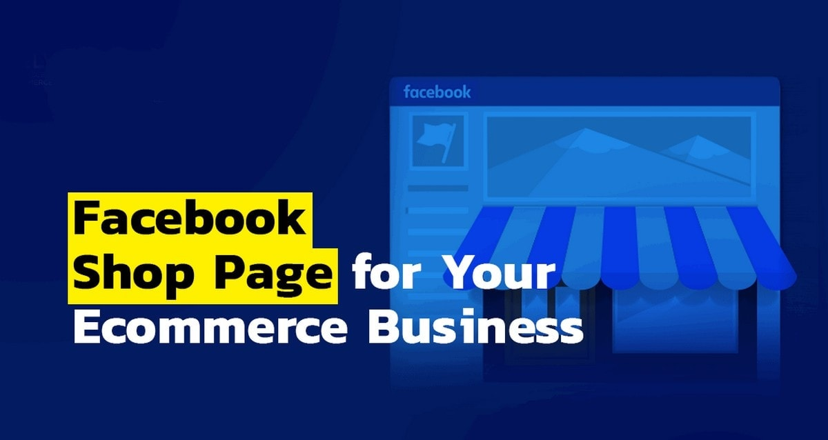 create Facebook page for ecommerce - 1