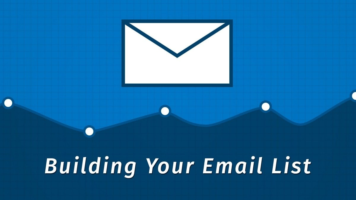 Build An Email List - 1