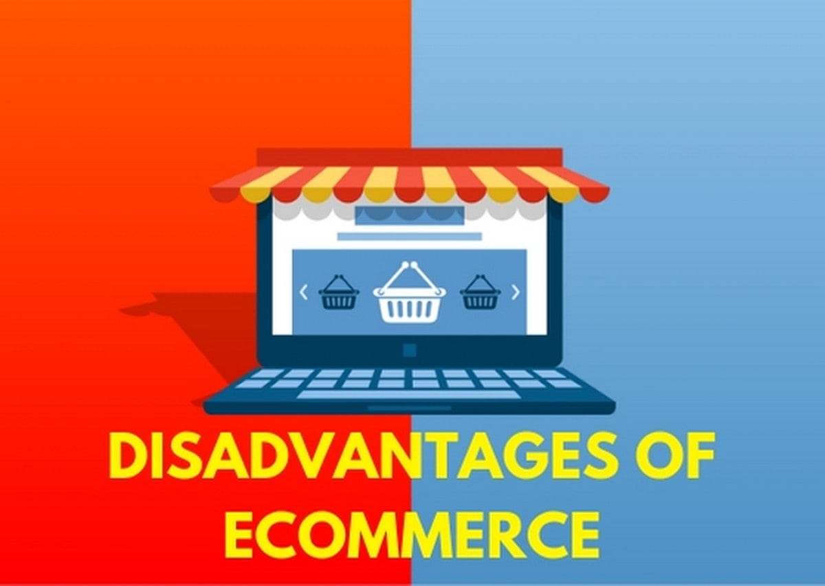 Disadvantages Of Ecommerce - 1