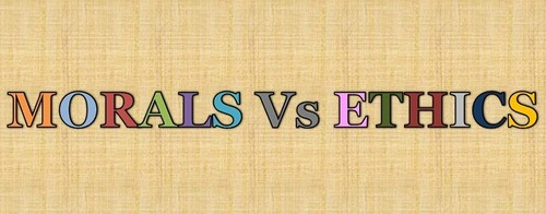 Ethics Versus Moral - 2