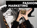 What is Fashion Marketing?