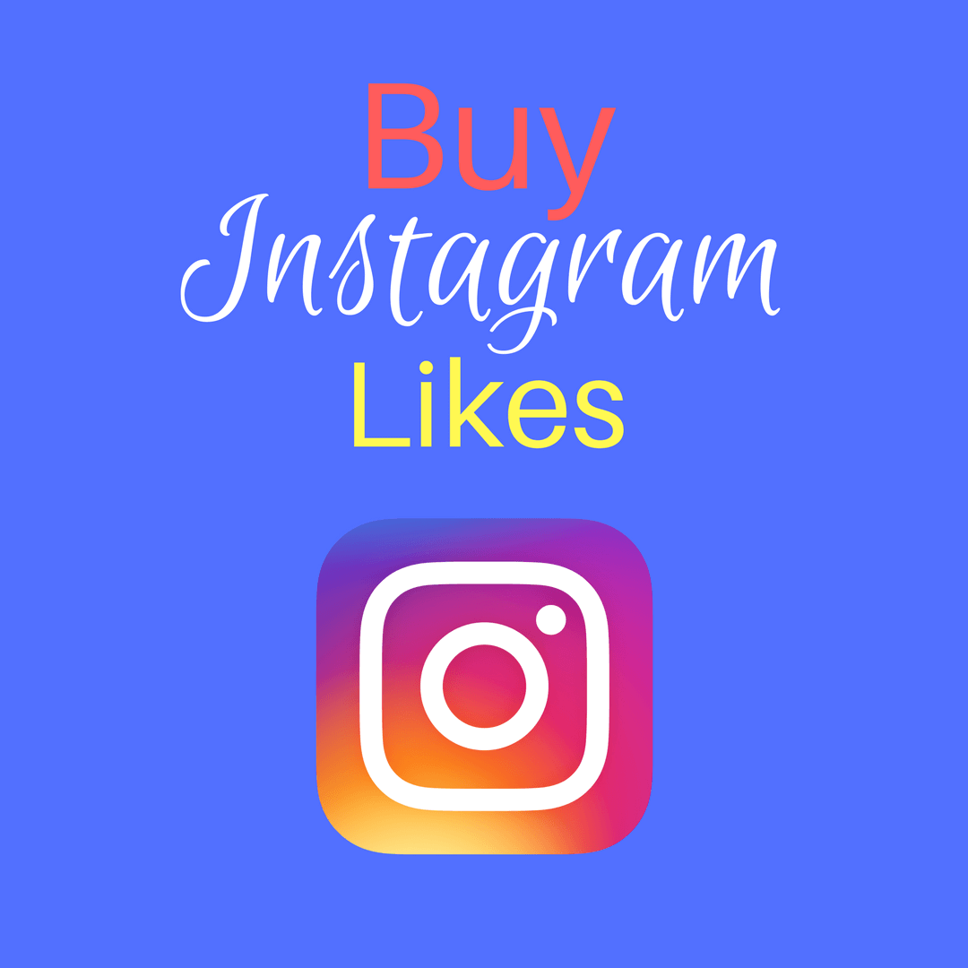 Buy Likes On Instagram For Instant Popularity