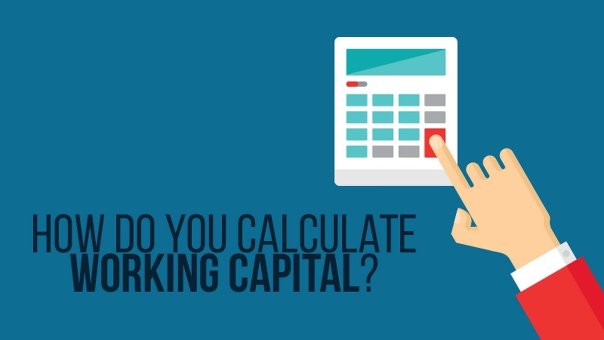 How To Calculate Working Capital - 1