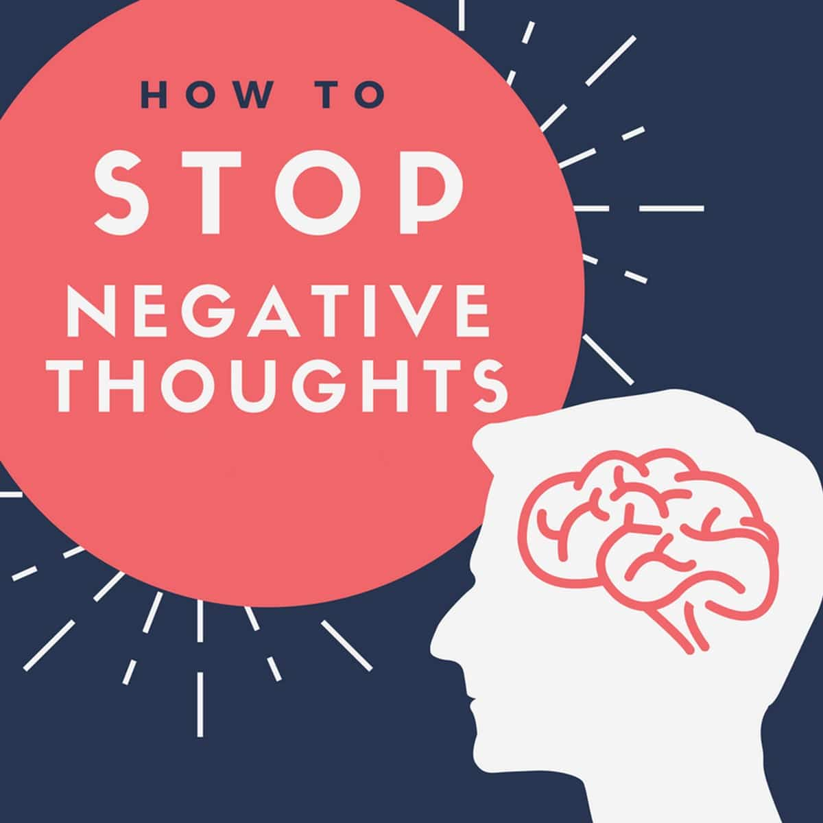 How To Control Negative Thoughts - 1