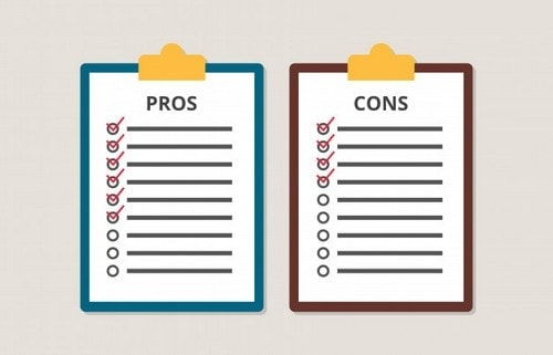 Consider the pros and cons
