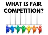 What is Fair Competition? Importance Of Fair Competition