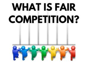 What is Fair Competition - 1