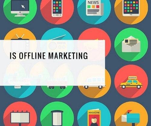What is Offline Marketing - 4