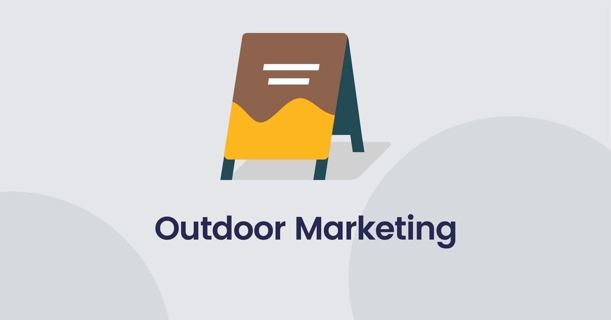 What is Outdoor Marketing - 1