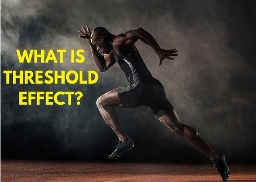 What is Threshold Effect - 3