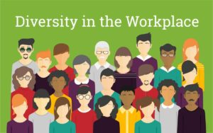 Importance of Diversity in the workplace - 1