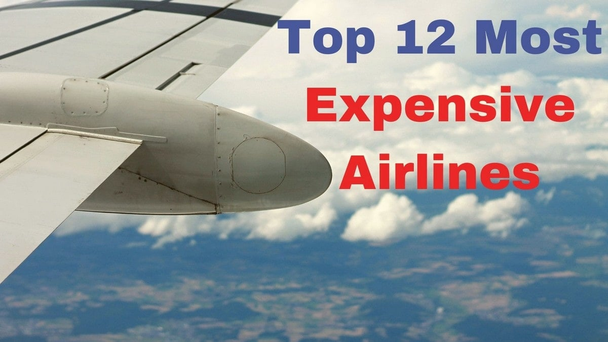 Most Expensive Airlines