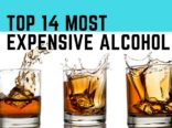 Top 14 Most Expensive Alcohol in the World