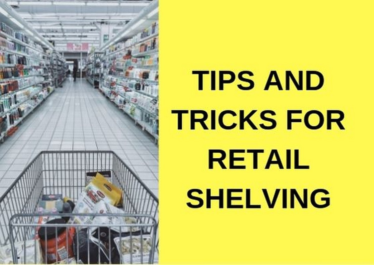 Tips and tricks for Retail Shelving - 1