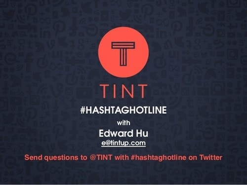 TINT to find hashtag