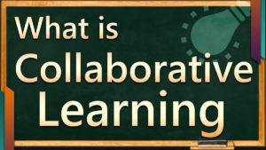 What Is Collaborative Learning - 1