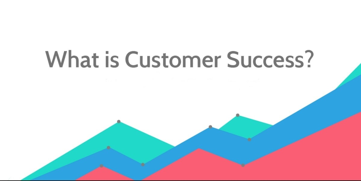 What Is Customer Success - 1