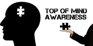What Is top of the Mind awareness