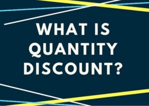 What is Quantity Discount
