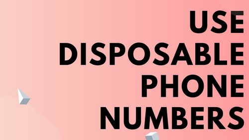 How To Use Disposable Phone Numbers