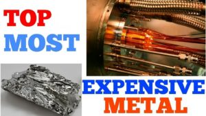 Most Expensive Metal