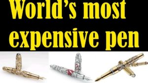 Most Expensive Pen