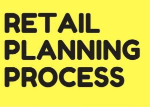 Retail Planning Process