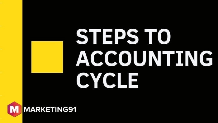Steps to Accounting Cycle