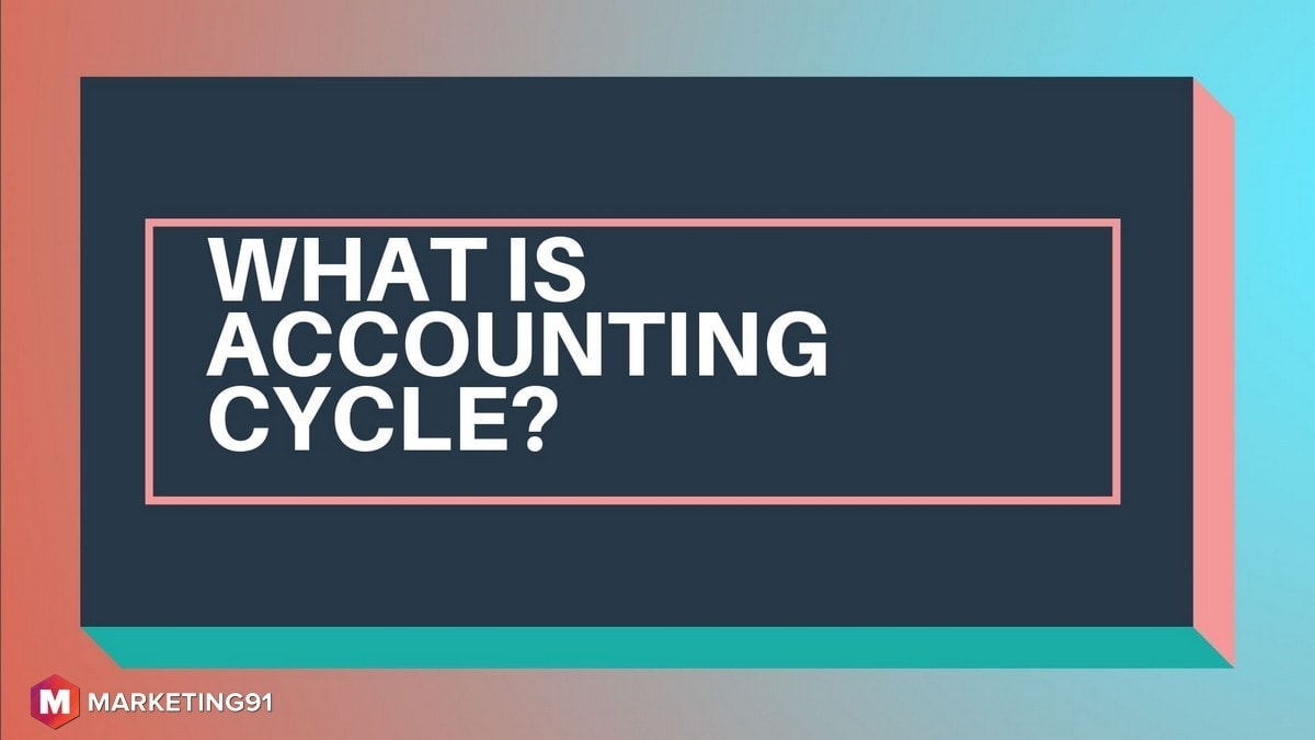 What is Accounting Cycle