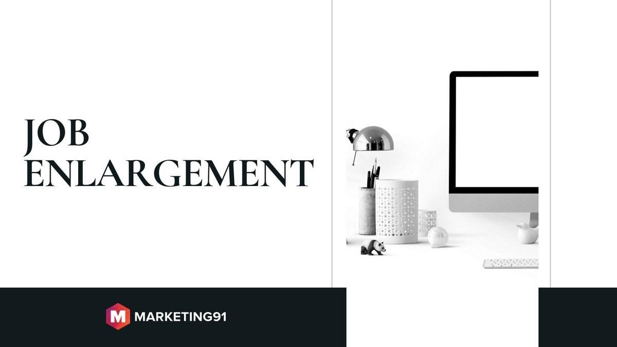 examples of job enlargement - 2