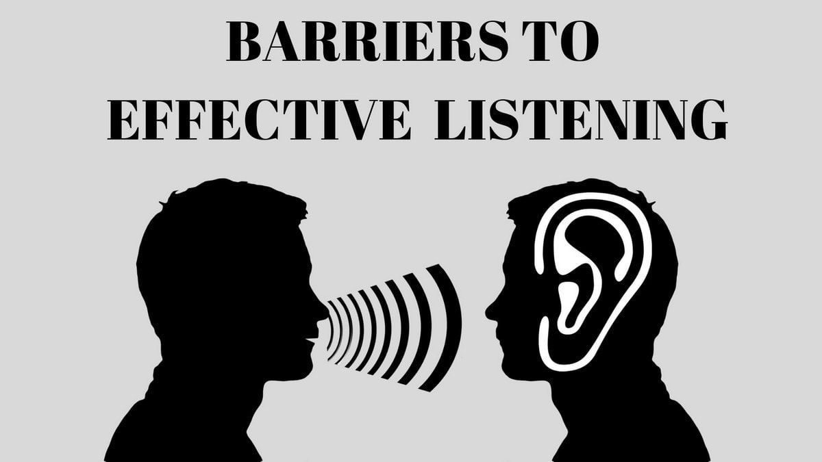Barriers to Effective Listening - 5