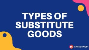 Role of Substitute Goods