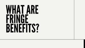 Firnge benefits