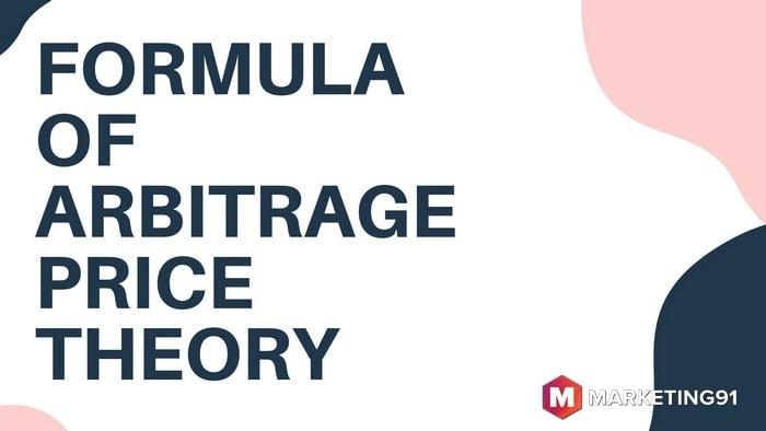 Formula of Arbitrage Price Theory