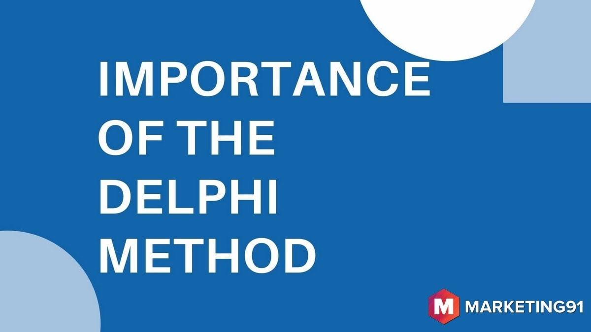 Importance of the Delphi Method